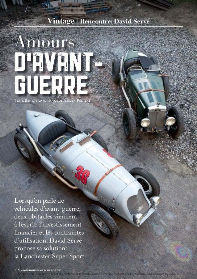 Vintage | Rencontre: David Servé Lorsqu'on parle de véhicules d'avant-guerre, deux obstacles viennent à l'esprit: l'invest...