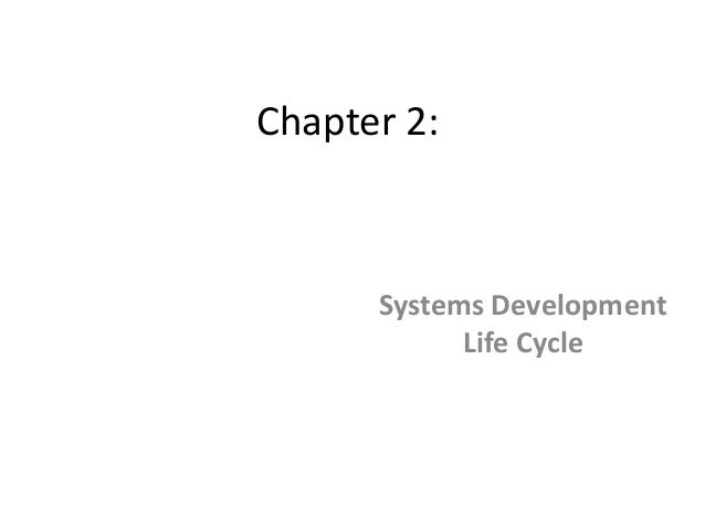 Chapter 2: Systems Development Life Cycle