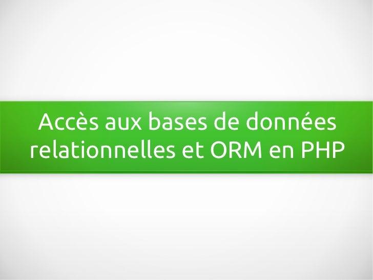 Accès aux bases de donnéesrelationnelles et ORM en PHP