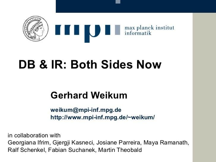 in collaboration with  Georgiana Ifrim, Gjergji Kasneci, Josiane Parreira, Maya Ramanath,  Ralf Schenkel, Fabian Suchanek,...