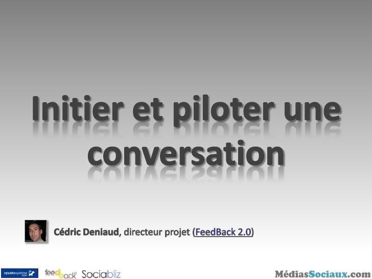 Digital Breakfast 2009 : Initier et piloter une conversation