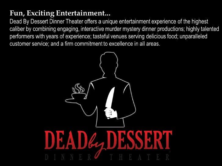 Dead by Dessert Dinner Theater