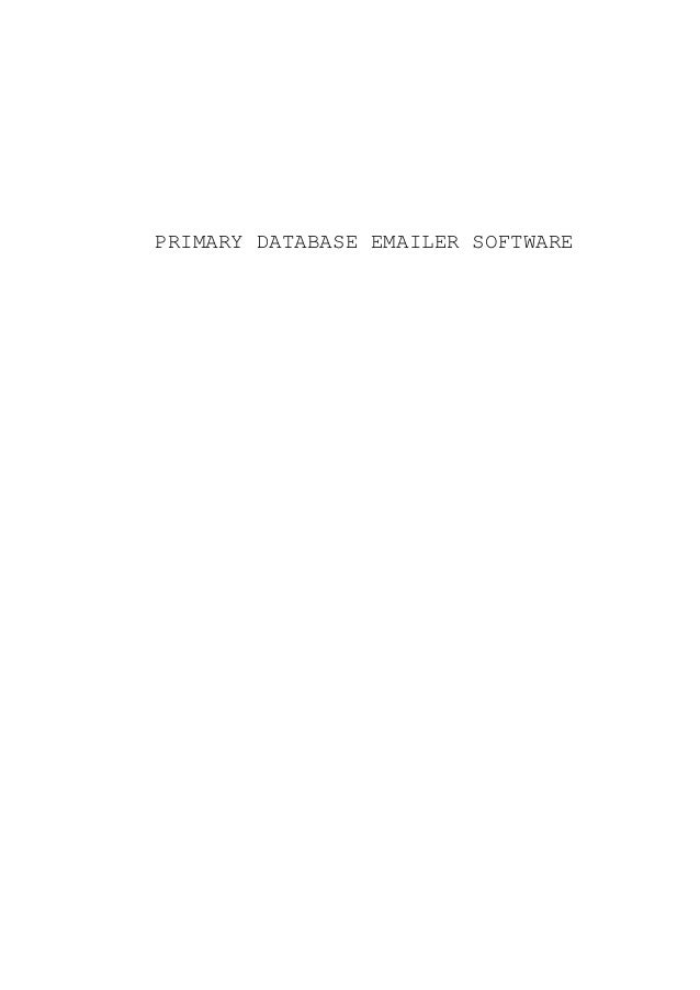 PRIMARY DATABASE EMAILER SOFTWARE