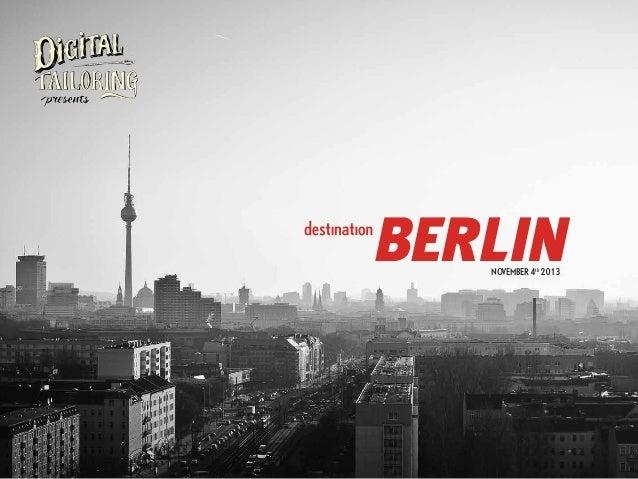 Destination Berlin 2013 | November 4th @betahaus