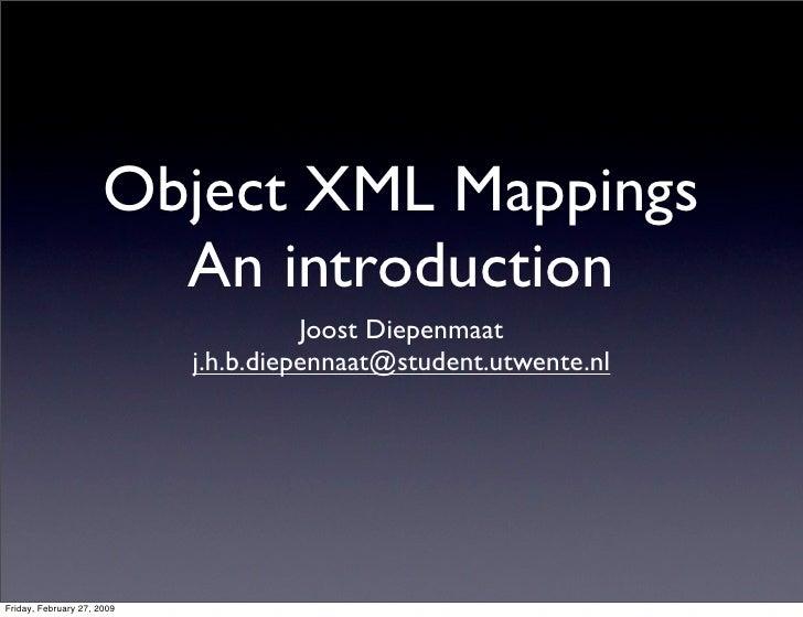 Object XML Mappings