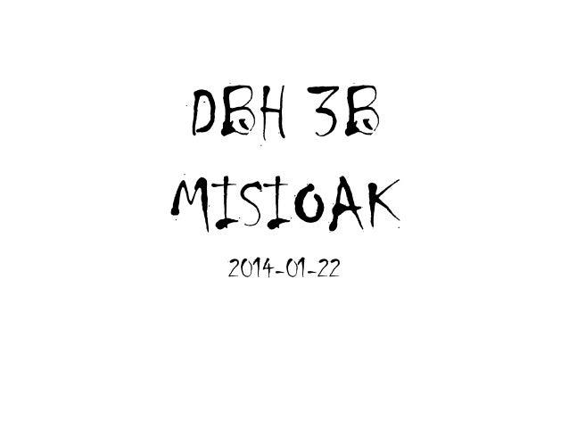 DBH 3B MISIOAK 2014-01-22