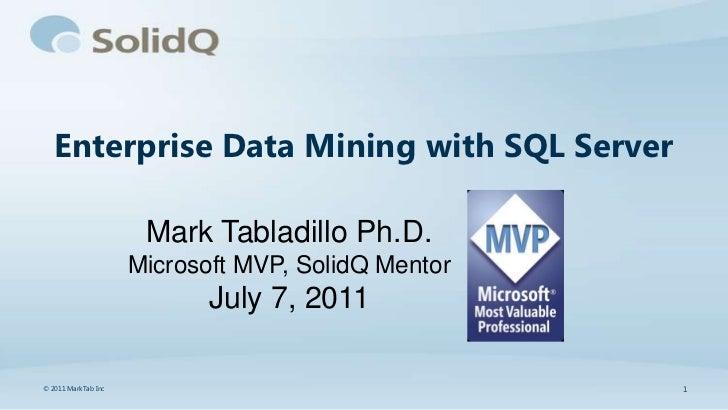 Enteprise Data Mining with SQL Server by Mark Tabladillo
