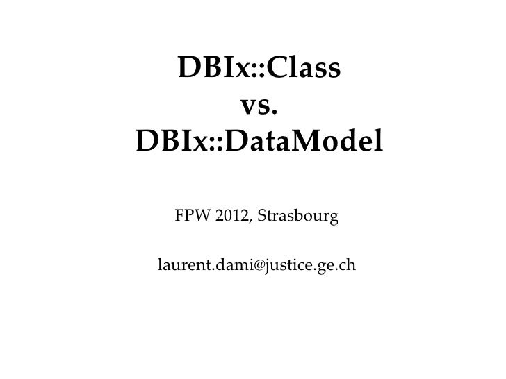 DBIx::Class                 Département                                    Office       vs.DBIx::DataModel   FPW 2012, Str...