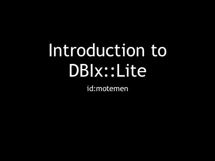 Introduction to DBIx::Lite - Kyoto.pm tech talk #2