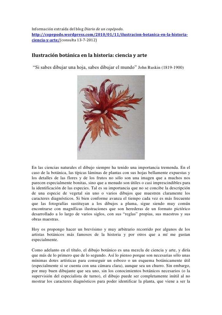 Información extraída del blog Diario de un copépodo.http://copepodo.wordpress.com/2010/01/11/ilustracion-botanica-en-la-hi...