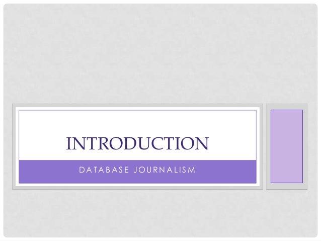 Introduction to CVJ531: Database Journalism