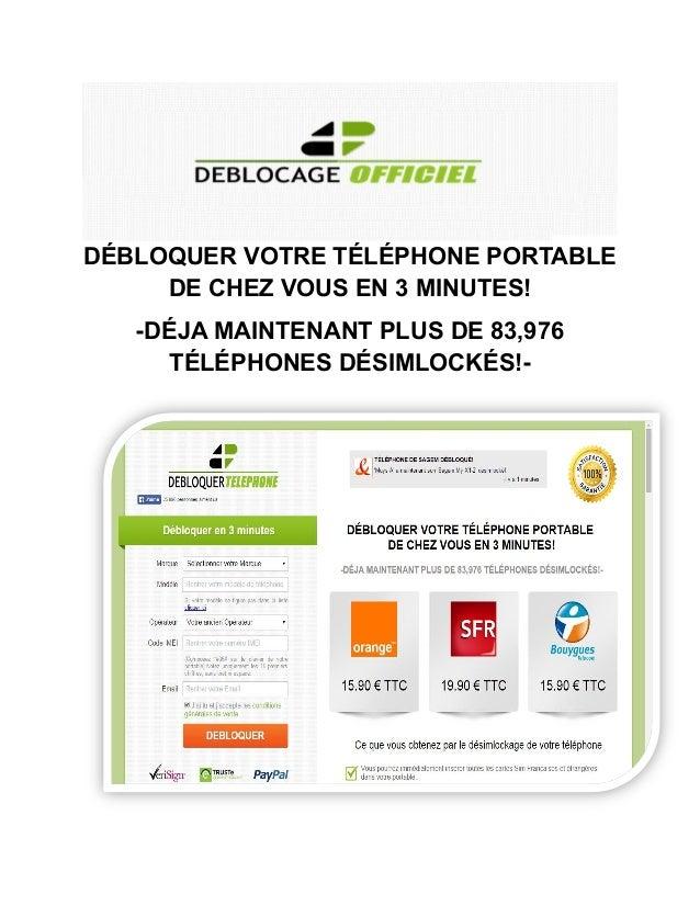 DÉBLOQUER VOTRE TÉLÉPHONE PORTABLE DE CHEZ VOUS EN 3 MINUTES! -DÉJA MAINTENANT PLUS DE 83,976 TÉLÉPHONES DÉSIMLOCKÉS!-