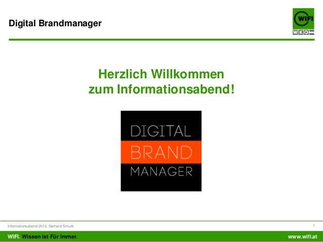 Digital Brandmanager                                         Herzlich Willkommen                                        zu...