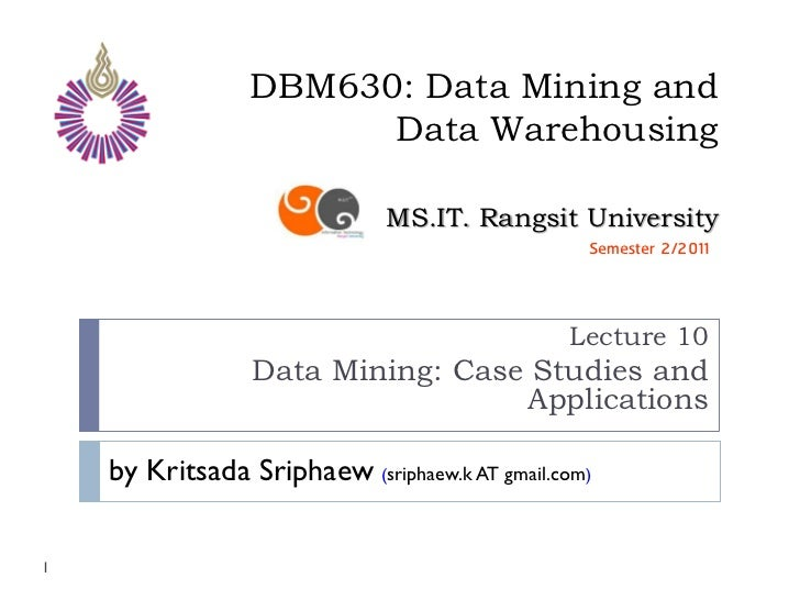 DBM630: Data Mining and                       Data Warehousing                              MS.IT. Rangsit University     ...