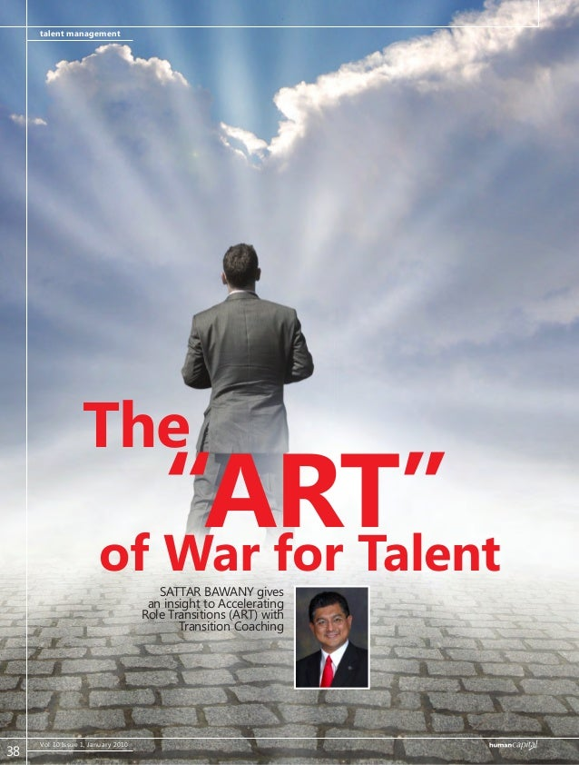 talent management Vol 10 Issue 1, January 2010 SATTAR BAWANY gives an insight to Accelerating Role Transitions (ART) with ...