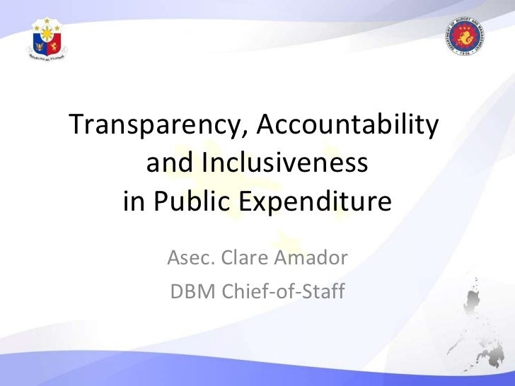 Transparency, Accountability and Inclusiveness in Public Expenditure