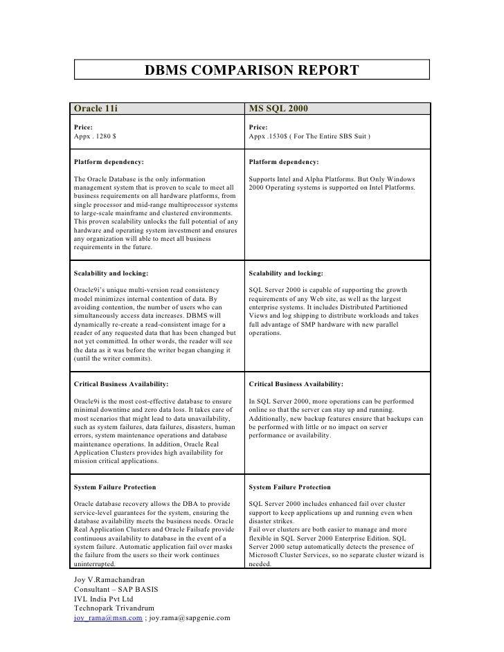 DBMS COMPARISON REPORT  Oracle 11i                                                  MS SQL 2000 Price:                    ...
