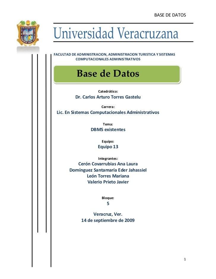 -479933-642620<br />FACULTAD DE ADMINISTRACION, ADMINISTRACION TURISTICA Y SISTEMAS COMPUTACIONALES ADMINISTRATIVOS<br />B...