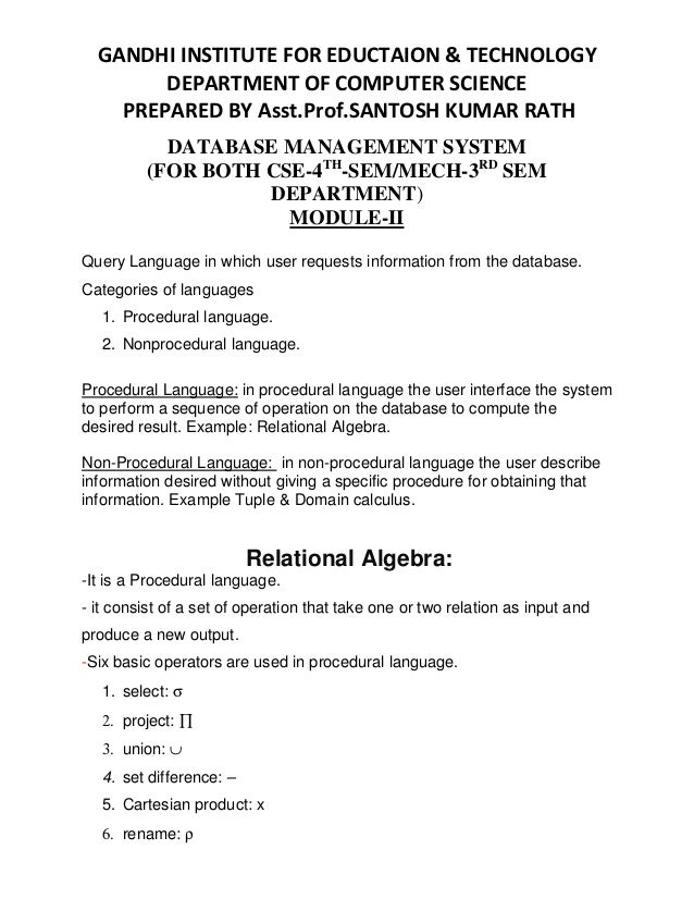 DATABASE MANAGEMENT SYSTEM (FOR BOTH CSE-4TH -SEM/MECH-3RD SEM DEPARTMENT) MODULE-II Query Language in which user requests...