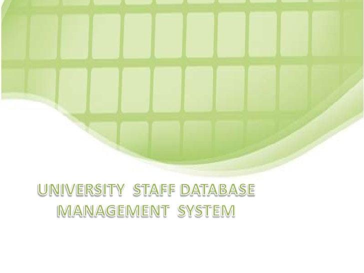 UNIVERSITY  STAFF DATABASE  MANAGEMENT  SYSTEM<br />