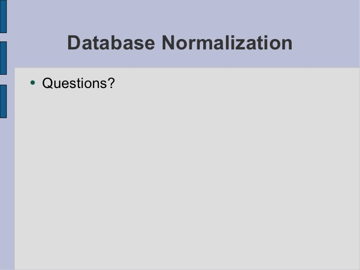 2nf authentication better than 1nf 1nf vs 2nf vs 3nf normalization is a process that is carried out to minimize the redundancies that are present in data in relational databases this process.