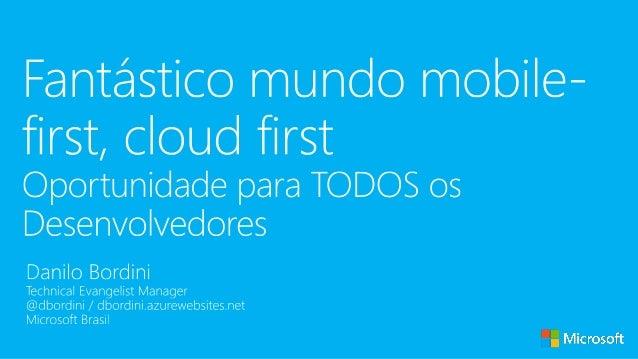 Oportunidade para Desenvolvedores: Mobile-First, Cloud-First