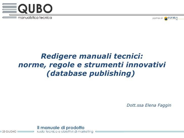 "Elena Faggin: "" i manuali tecnici: norme, regole e strumenti innovativi"