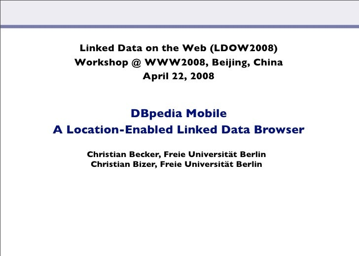 DBpedia Mobile: A Location-Enabled Linked Data Browser