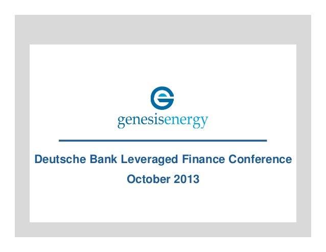 Deutsche Bank Leveraged Finance Conference October 2013