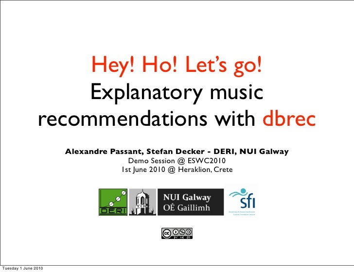 Hey! Ho! Let's go! Explanatory music recommendations with dbrec