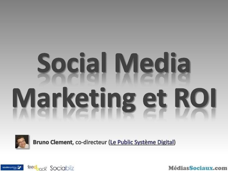Digital Breakfast 2009 : Social Media Marketing et ROI