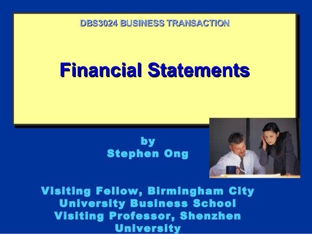 Financial StatementsFinancial StatementsFinancial StatementsFinancial Statements DBS3024 BUSINESS TRANSACTIONDBS3024 BUSIN...