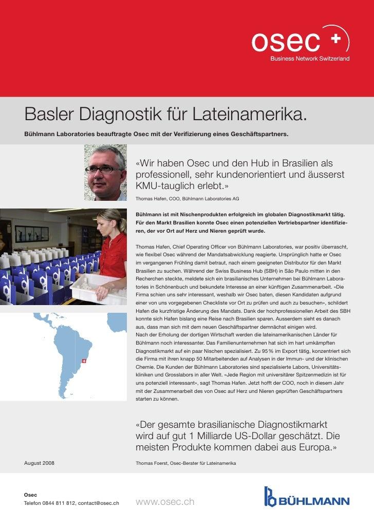 Basler Diagnostik für Lateinamerika.Bühlmann Laboratories beauftragte Osec mit der Verifizierung eines Geschäftspartners. ...