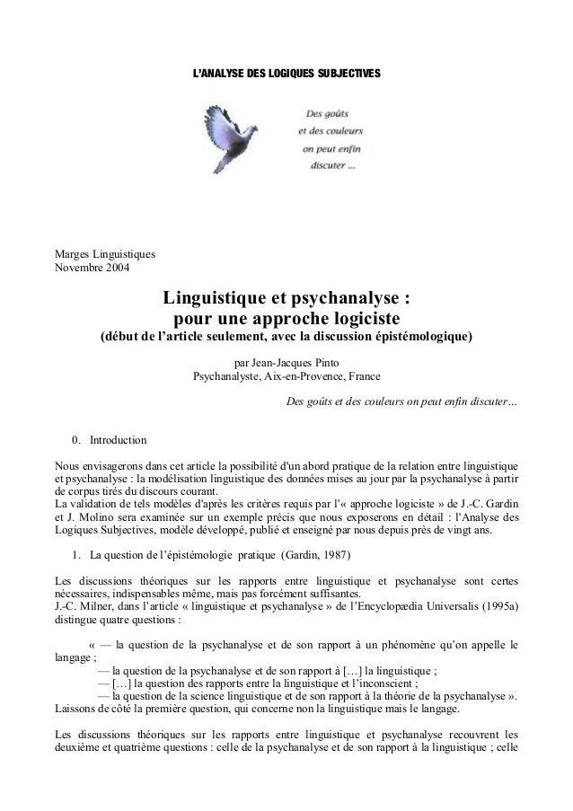 L'ANALYSE DES LOGIQUES SUBJECTIVESMarges LinguistiquesNovembre 2004                        Linguistique et psychanalyse : ...