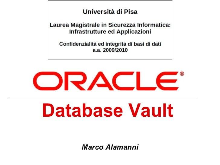 Database Vault   Marco Alamanni