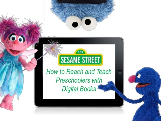 How to Reach and Teach Preschoolers with Digital Books
