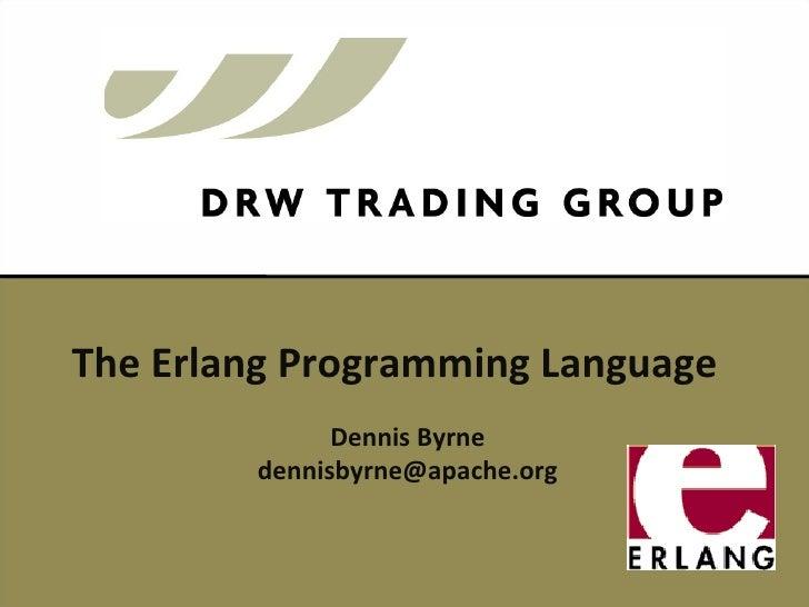 The Erlang Programming Language