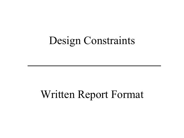 Design Constraints Written Report Format