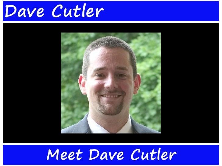 <ul><li>Meet Dave Cutler </li></ul>