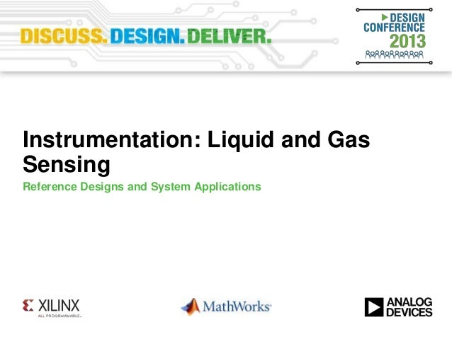 Instrumentation: Liquid and GasSensingReference Designs and System Applications
