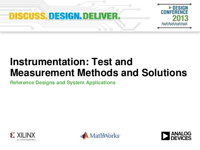 Instrumentation: Test and Measurement Methods and Solutions (Design Conference 2013)