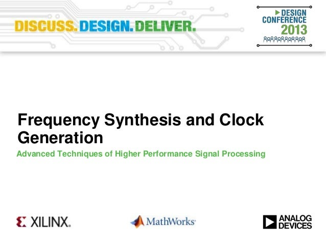 Frequency Synthesis and ClockGenerationAdvanced Techniques of Higher Performance Signal Processing