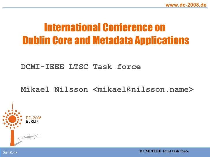 DC-2008 DCMI/IEEE workshop