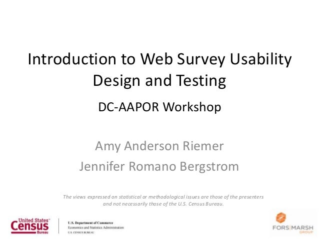 Introduction to Web Survey Usability         Design and Testing                   DC-AAPOR Workshop              Amy Ander...