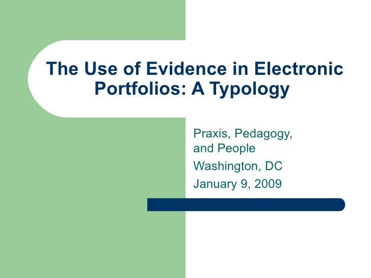 The Use of Evidence in Electronic Portfolios: A Typology