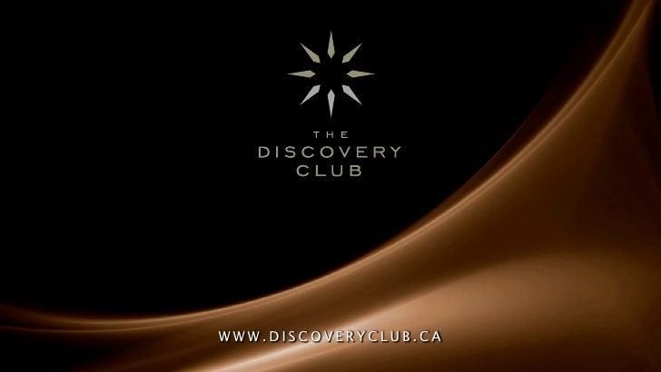 WWW.DISCOVERYCLUB.CA