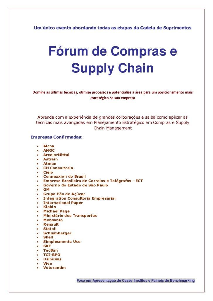 Um único evento abordando todas as etapas da Cadeia de Suprimentos         Fórum de Compras e            Supply ChainDomin...