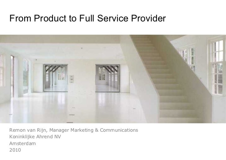 Dc10 Remon van Rijn - Servitization for manufacturing - from product provider to full service provider