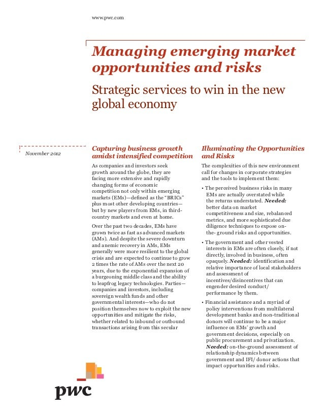 www.pwc.com                Managing emerging market                opportunities and risks                Strategic servic...