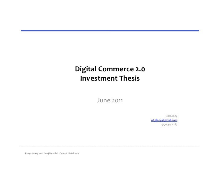 Digital Commerce 2.0                                                                 Investment Thesis          ...